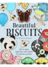 Obálka knihy  Beautiful Biscuits: How to Make Impressive Iced Cookies for Special Occasions od Whitehouse Tessa, ISBN:  9781905113552