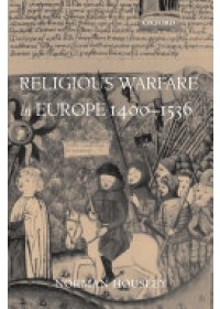 Obálka knihy  Religious Warfare in Europe 1400-1536 od Housley Norman (Professor of History University of Leicester), ISBN:  9780199552283
