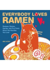 Obálka knihy  Everybody Loves Ramen od Hites Eric, ISBN:  9781449478933