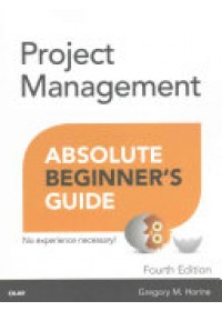 Obálka knihy  Project Management Absolute Beginner's Guide od Horine Greg, ISBN:  9780789756756