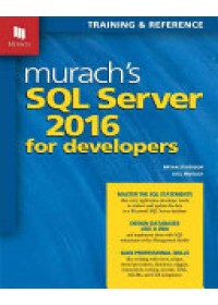 Obálka knihy  Murach's SQL Server 2016 for Developers od Murach Joel, ISBN:  9781890774967