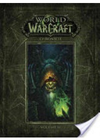 Obálka knihy  World of Warcraft Chronicle Volume 2 od Blizzard Entertainment, ISBN:  9781616558468