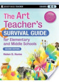 Obálka knihy  Art Teacher's Survival Guide for Elementary and Middle Schools od Hume Helen D., ISBN:  9780470183021