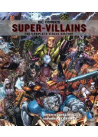 Obálka knihy  DC Comics Super-Villains od Wallace Daniel, ISBN:  9781683830122