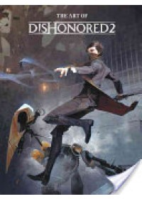 Obálka knihy  Art of Dishonored 2 od Bethesda Games, ISBN:  9781506702292