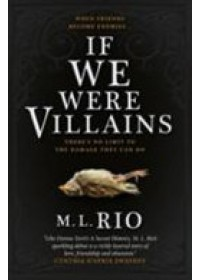Obálka knihy  If We Were Villains od Rio M. L., ISBN:  9781785656477