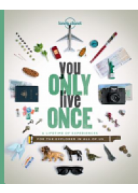 Obálka knihy  You Only Live Once od Lonely Planet, ISBN:  9781760342593