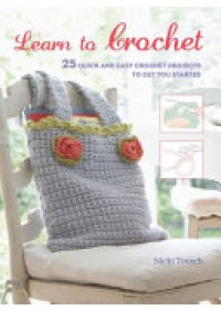 Obálka knihy  Learn to Crochet od Trench Nicki, ISBN:  9781782494317