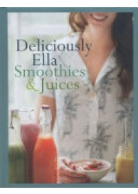 Obálka knihy  Deliciously Ella: Smoothies & Juices od Woodward Ella Mills, ISBN:  9781473647282