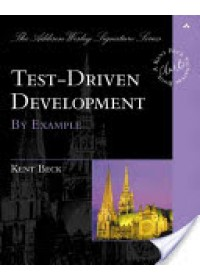 Obálka knihy  Test Driven Development od Beck Kent, ISBN:  9780321146533