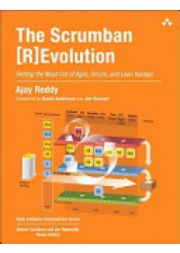 Obálka knihy  The Scrumban [R]evolution: Getting the Most Out of Agile, Scrum, and Lean Kanban od Reddy Ajay, ISBN:  9780134086217