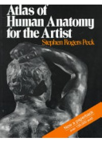 Obálka knihy  Atlas of Human Anatomy for the Artist od Peck Stephen Rogers, ISBN:  9780195030952