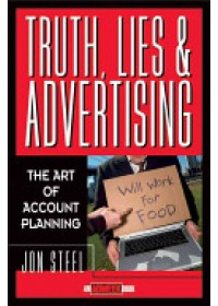 Obálka knihy  Truth, Lies, and Advertising od Steel Jon, ISBN:  9780471189626