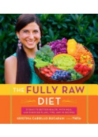 Obálka knihy  Fully Raw Diet od Carrillo-Bucaram Kristina, ISBN:  9780544559110