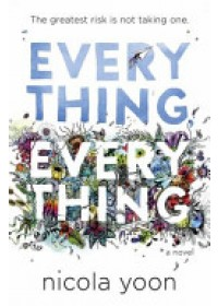 Obálka knihy  Everything, Everything od Yoon Nicola, ISBN:  9780552574235