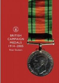 Obálka knihy  British Campaign Medals, 1914-2005 od Duckers Peter, ISBN:  9780747806493