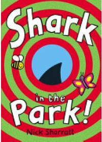 Obálka knihy  Shark in the Park od Sharratt Nick, ISBN:  9780857534781