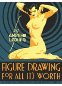 Obálka knihy  Figure Drawing for All it's Worth od Loomis Andrew, ISBN:  9780857680983