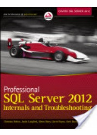 Obálka knihy  Professional SQL Server 2012 Internals and Troubleshooting od Bolton Christian, ISBN:  9781118177655