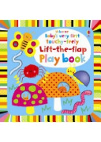 Obálka knihy  Baby's Very First Touchy-feely Lift-the-flap Playbook od Watt Fiona, ISBN:  9781409556626