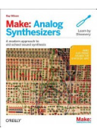 Obálka knihy  Make: Analog Synthesizers od , ISBN:  9781449345228