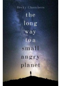 Obálka knihy  Long Way to a Small, Angry Planet od Chambers Becky, ISBN:  9781473619814