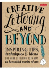 Obálka knihy  Creative Lettering and Beyond od Kirkendall Gabri Joy, ISBN:  9781600583971