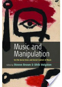 Obálka knihy  Music and Manipulation od Brown Steven, ISBN:  9781845450984