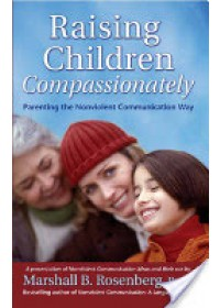 Obálka knihy  Raising Children Compassionately od Rosenberg Marshall B. PhD, ISBN:  9781892005090