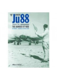 Obálka knihy  Junkers Ju 88 Volume 2: The Bomber at War - Day and Night Operations od Metcalf William A, ISBN:  9781906537432