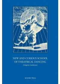 Obálka knihy  New and Curious School of Theatrical Dancing od Lambranzi Gregorio, ISBN:  9781906830465