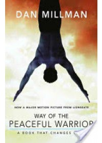 Obálka knihy  Way of the Peaceful Warrior od Millman Dan, ISBN:  9781932073201