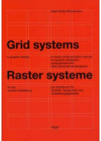 Obálka knihy  Grid Systems in Graphic Design od Muller-Brockmann Josef, ISBN:  9783721201451