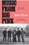 Obálka knihy  Music From Big Pink od Niven John, ISBN:  9781526604453