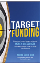 Obálka knihy  Target Funding: A Proven System to Get the Money and Resources You Need to Start or Grow Your Business od Ough Kedma, ISBN:  9781260132366