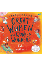 Obálka knihy  Fantastically Great Women Who Worked Wonders od Pankhurst Kate, ISBN:  9781408899274