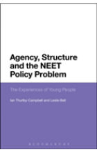 Obálka knihy  Agency, Structure and the Neet Policy Problem od Bell Leslie (University of Lincoln UK), ISBN:  9781474274173