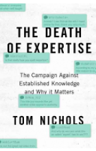 Obálka knihy  Death of Expertise od Nichols Tom (Professor of National Security Affairs US Naval War College), ISBN:  9780190469412