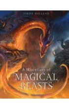 Obálka knihy  Miscellany of Magical Beasts od Holland Simon, ISBN:  9781408881958