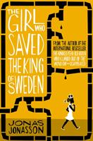 Girl Who Saved the King of Sweden (Jonasson Jonas)(Paperback)