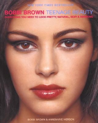 Bobbi Brown Teenage Beauty (Brown Bobbi)(Paperback)