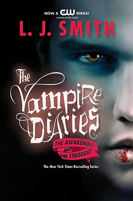 The Vampire Diaries: The Awakening and the Struggle (Smith L. J.)(Paperback)