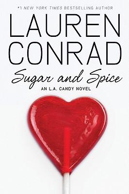 Sugar and Spice (Conrad Lauren)(Paperback)