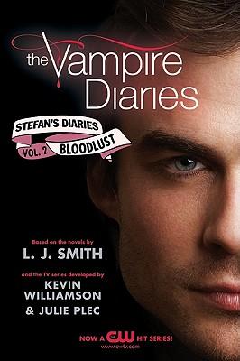 The Vampire Diaries: Stefan's Diaries #2: Bloodlust (Smith L. J.)(Paperback)