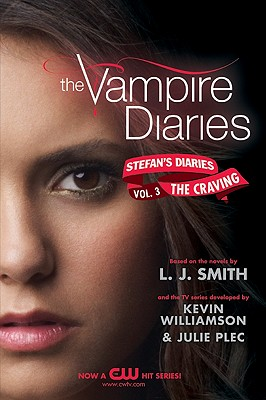 The Vampire Diaries: Stefan's Diaries #3: The Craving (Smith L. J.)(Paperback)