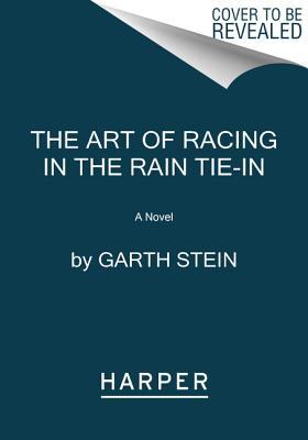 The Art of Racing in the Rain Tie-In (Stein Garth)(Paperback)