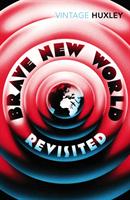 Brave New World Revisited (Huxley Aldous)(Paperback)