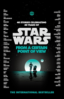 Star Wars: From a Certain Point of View (Various Authors)(Paperback)