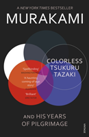 Colorless Tsukuru Tazaki and His Years of Pilgrimage (Murakami Haruki)(Paperback)