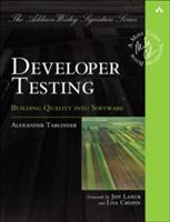 Developer Testing - Building Quality into Software (Tarnowski Alexander)(Paperback)